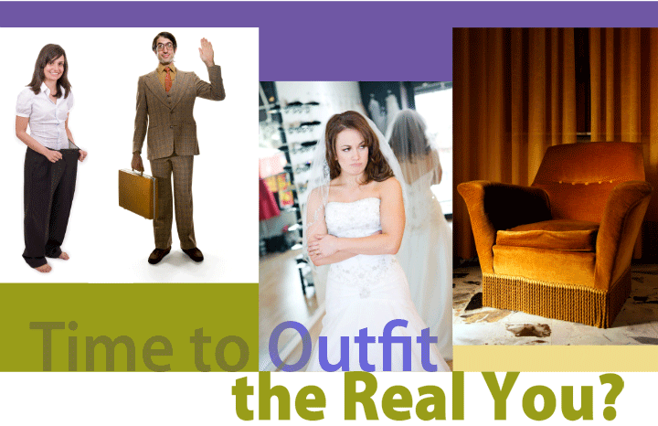 time to outfit the real you